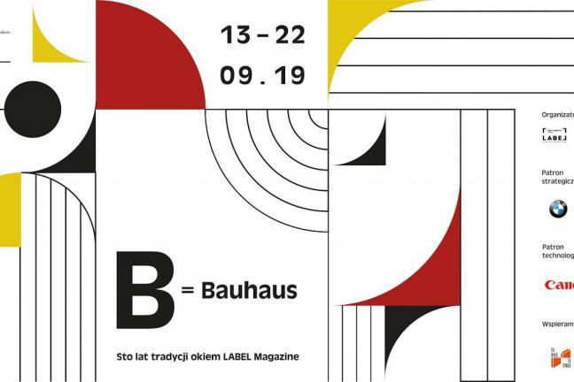 """Zapraszamy na wystawę """"B = Bauhaus. Sto lat tradycji okiem LABEL Magazine""""!"""
