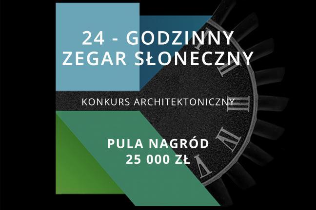 Ogólnopolski konkurs architektoniczny na unikatowy zegar słoneczny